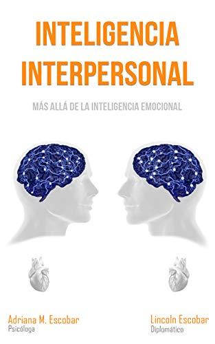 Inteligencia Interpersonal: Más Allá de la Inteligencia Emocional