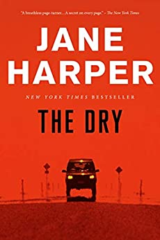 The Dry: A Novel by [Jane Harper]