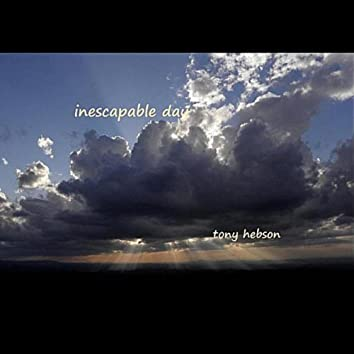 Inescapable Day