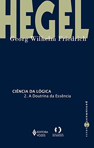 Ciência da lógica: 2. A doutrina da essência (Pensamento humano)
