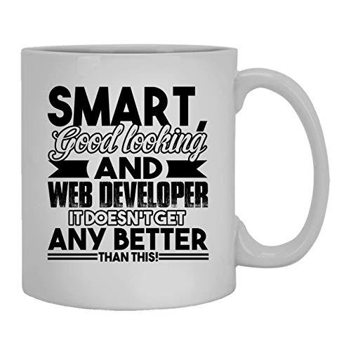N\A Smart Good Looking and Web Developer Taza, Taza de café, Taza de café Grande 11 oz