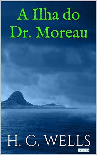 A Ilha do Dr. Moreau (Coleção H.G. Wells)