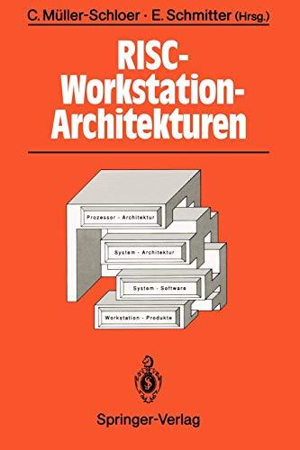 RISC-Workstation-Architekturen: Prozessoren, Systeme und Produkte