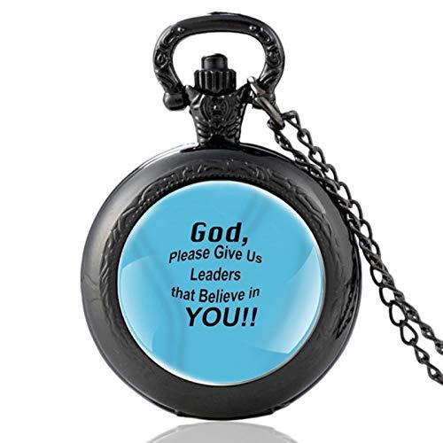 ZDANG Versículo de la Biblia Dios, por Favor, danos líderes Que Crean en ti Reloj de Bolsillo de Cuarzo Vintage para Hombres y Mujeres Reloj Colgante de Horas
