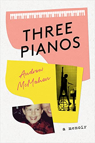 Three Pianos: A Memoir