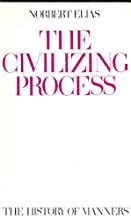 The Civilizing Process: The History of Manners