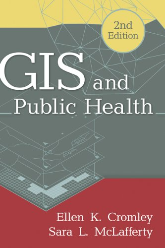 GIS and Public Health, 2nd Edition