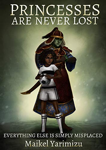 Princesses Are Never Lost: by Maikel Yarimizu ebook deal