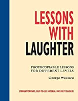 Lessons with Laughter Photocopiable text (96 pp) (Instant Lessons Series)