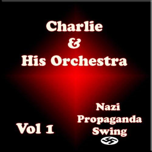 Karl Schwendler AKA Charlie and his Orchestra
