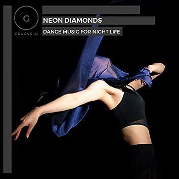 Neon Diamonds - Dance Music For Night Life