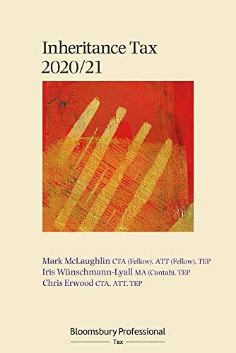 Bloomsbury Professional Inheritance Tax 2020/21 (Core Tax Annuals)