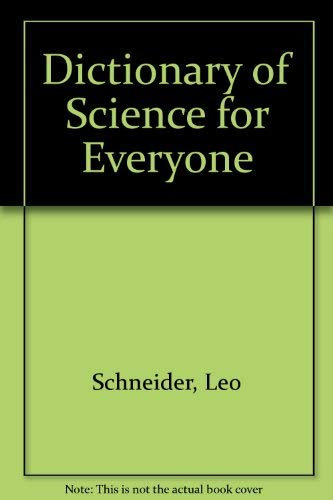 Dictionary of Science for Everyone