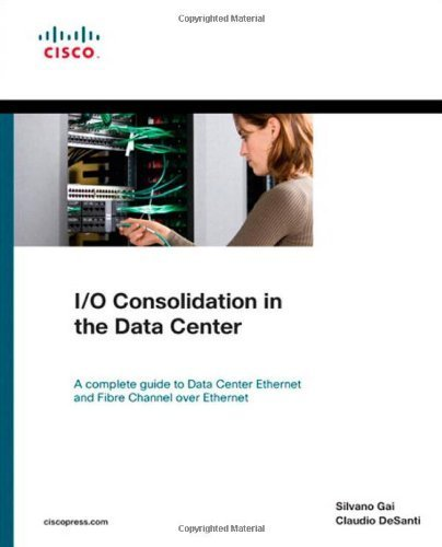I/O Consolidation in the Data Center 1st (first) by Gai,