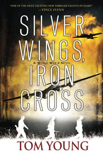 Silver Wings, Iron Cross
