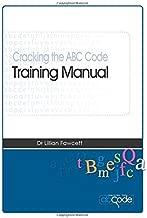 Cracking the ABC Code Training Manual