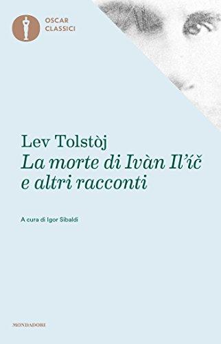 Lev Tolstòj - La morte di Ivan Il