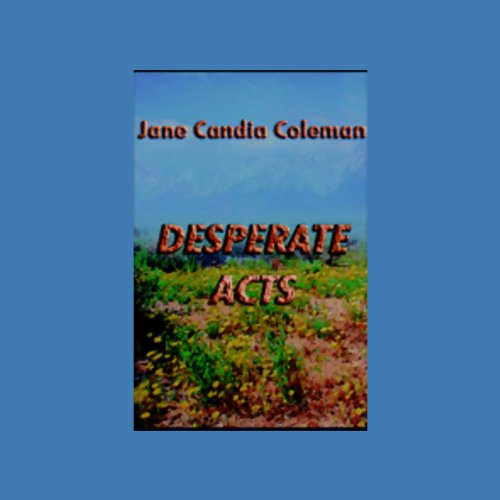 Desperate Acts audiobook cover art