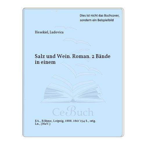 Salz und Wein. Roman. 2 Bände in einem