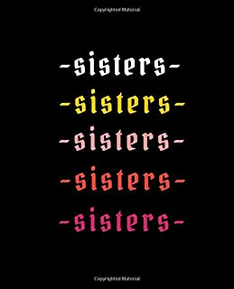 Sisters: Inspirational Dot Grid Journal for Girls, Teenagers