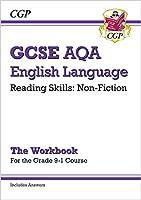 Grade 9-1 GCSE English Language AQA Reading Skills Workbook: Non-Fiction (includes Answers)