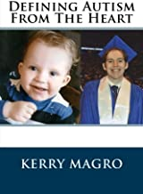Defining Autism From The Heart