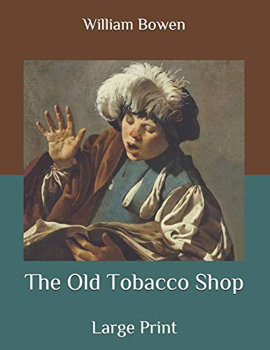 The Old Tobacco Shop: Large Print