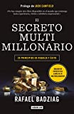 El secreto multimillonario: 20 principios de riqueza y éxito