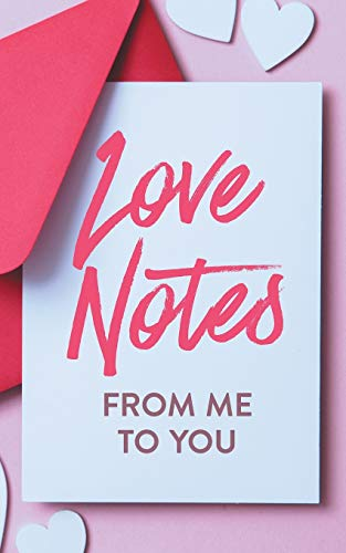 Love Notes From Me to You: A Fun and Personalized Book With Prompts to Fill Out (Activity Books for Couples Series)