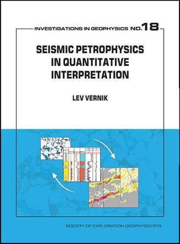 Vernik, L:  Seismic Petrophysics in Quantitative Interpretat (Investigations in Geophysics)