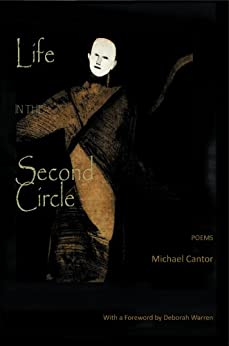 Life in the Second Circle - Poems by [Michael Cantor]
