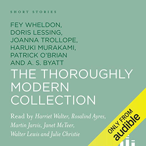 Short Stories: The Thoroughly Modern Collection