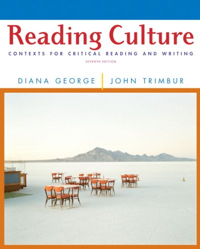Reading Culture: Contexts for Critical Reading and Writing (7th Edition)