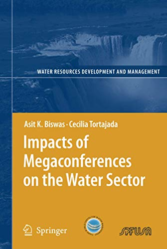 Impacts of Megaconferences on the Water Sector (Water Resources Development and Management)