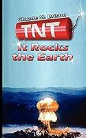 T.N.T.: It Rocks the Earth