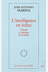 L'intelligence en échec Broché