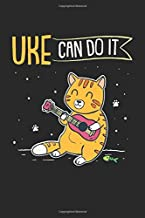 Uke Can Do It: Ukelele Instrument Cat Playing Ukulele. Blank Composition Notebook to Take Notes at Work. Plain white Pages. Bullet Point Diary, To-Do-List or Journal For Men and Women.