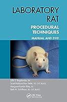 Laboratory Rat Procedural Techniques: Manual and DVD