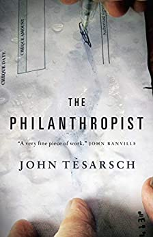 The Philanthropist by [John Tesarsch]
