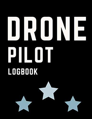 Drone Pilot Logbook: Uas/Uav Log For Aircraft Operator With Pre-Flight Checklist, Flight Map ,Weather Conditions