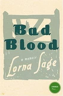 Stranger Than... - Bad Blood: A Memoir by Sage, Lorna (2007) Paperback