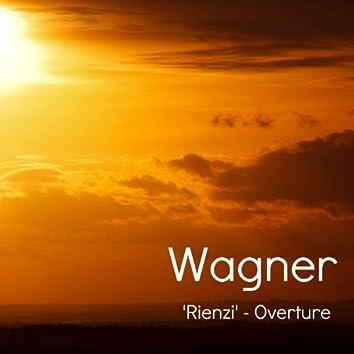 Wagner - Rienzi (Overture)