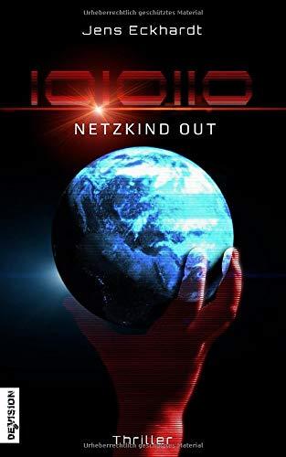 1010110: Netzkind Out