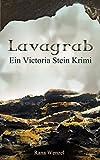 Lavagrab - Rana Wenzel
