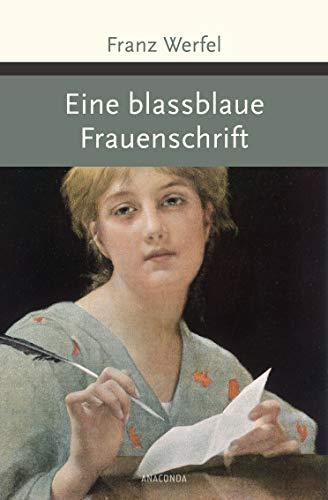 Eine blassblaue Frauenschrift (Große Klassiker zum kleinen Preis, Band 196)