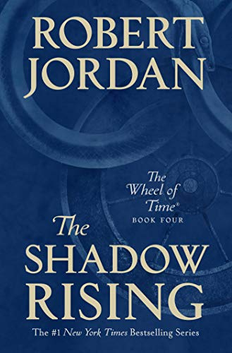 The Shadow Rising: Book Four of 'The Wheel of Time' (English Edition)
