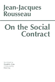 On the Social Contract (Hackett Classics) by [Jean-Jacques Rousseau, Donald A. Cress]