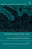 Nudge and the Law (Modern Studies in European Law)