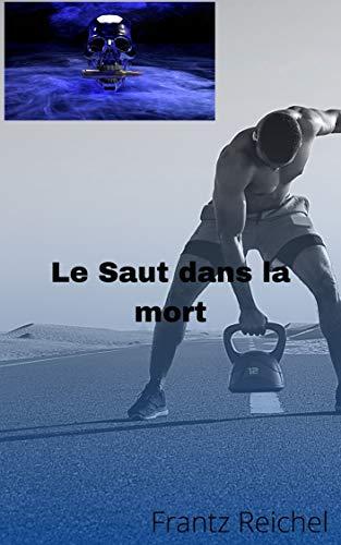 Le Saut dans la mort (French Edition