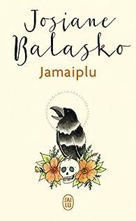 Jamaiplu par Josiane Balasko